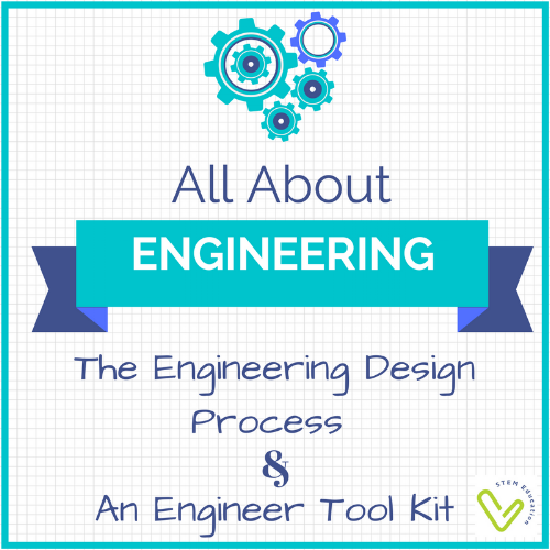 Engineering is about the design process and having the right tools!