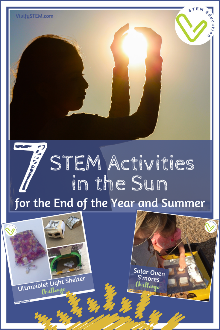 Explore the power of the sun with science and engineering activities by Vivify STEM.
