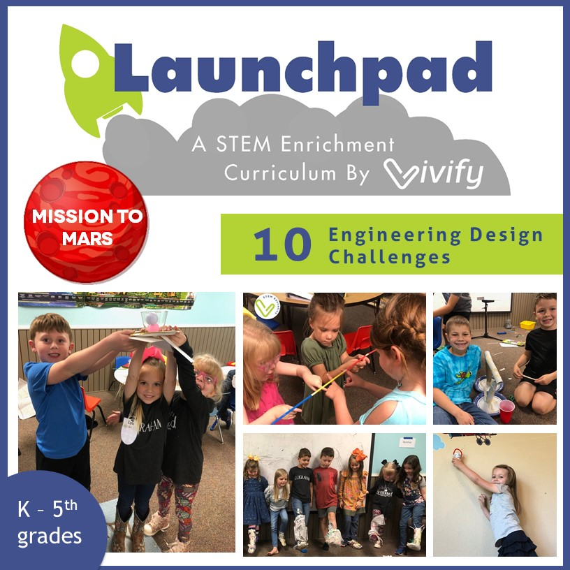 Launchpad Mission To Mars 10 Engineering Stem Activities K 5 Vivify Stem