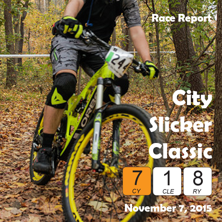 11/7/15 City Slicker Race Report
