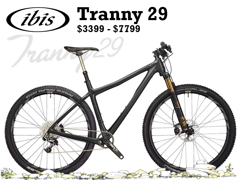 At Ibis we try to make bikes that are versatile, bikes that blur the lines between categories, bikes that create fun in a multitude of settings. That's what it's all about, right, having fun? Bikes don't get a lot more versatile (or fun) than the Tranny 29.