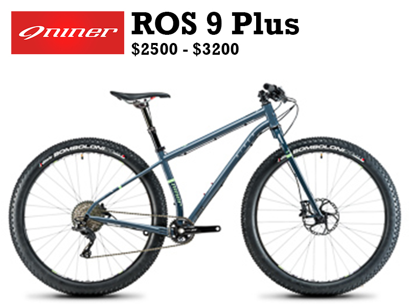 The first trail-bike style, short chainstay, big tire hardtail is all Niner and all fun. Based on our wildly popular long travel hardtail geometry, the ROS 9 Plus delivers miles of shreddy riding. The bike features short chainstays for a playful feel (437mm at 9 o'clock BB position), while accommodating 3.0 tires for the ultimate in traction and plushness. The 29 Plus platform is the most versatile of the big-tire options – great for off season riding and a functional daily driver – and now we've made the most fun version of this platform available.