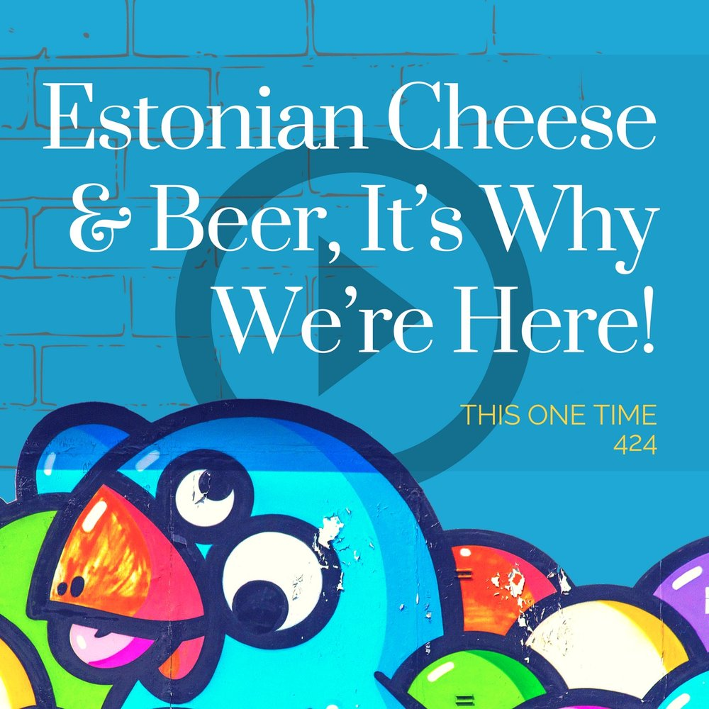 Click to stream this episode live from Estonia!