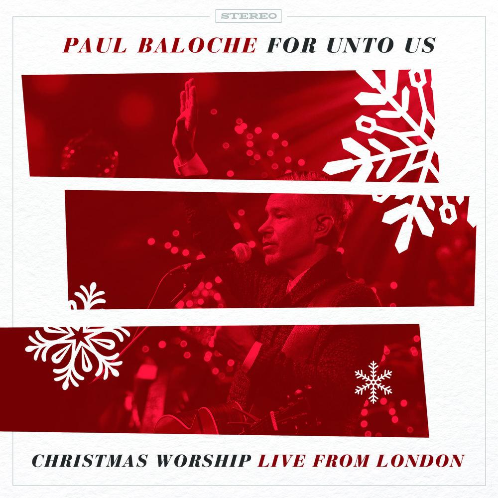 Paul Baloche_For Unto Us_Album Cover.jpg
