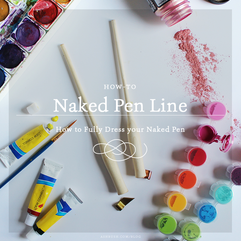 Paint your own calligraphy nib holder! How to Fully Dress your Naked Pen: Ashley Bush