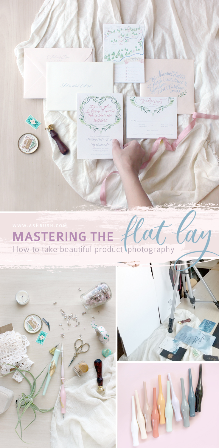 Mastering the Flat Lay: How to take beautiful photos of your products and paper goods. Wedding invitations, stationery, styling, etsy shop. www.ashbush.com