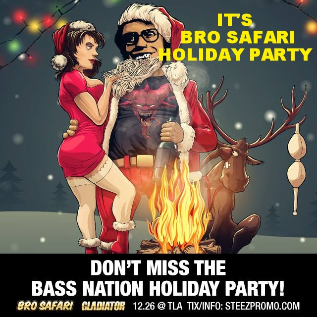 IT'S BRO SAFARI'S HOLIDAY PARTY