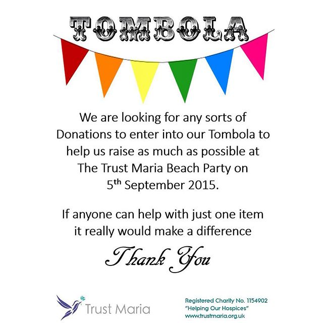 We are looking for #donations for our #tombola to help raise as much as possible for Trust Maria - can anyone help?