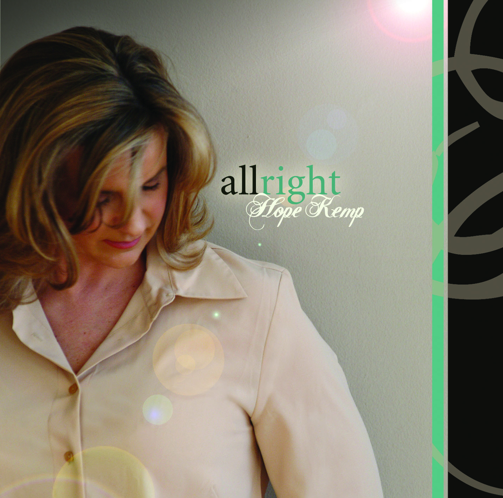 "All Right  Recorded 2005, includes the congregational ""May the Glory"". Feat Will McFarlane, guitar."
