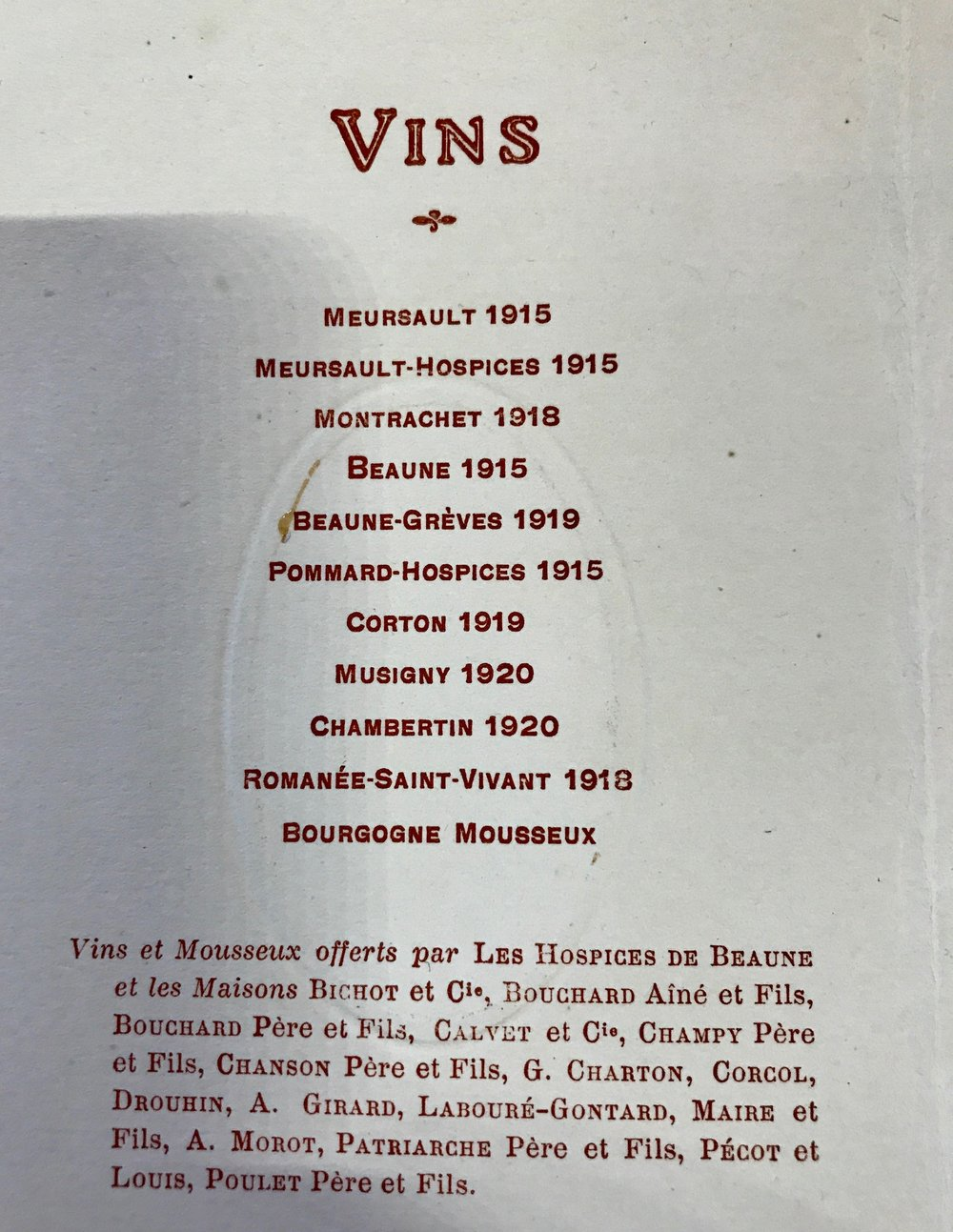 Wine list from the 1924 Hospices de Beaune auction banquet. They were drinking fairly well...