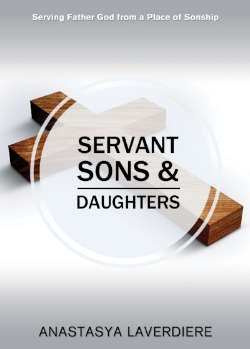 "Learn more about the incredible relationship God longs to have with us as sons and daughters and what it looks like to serve Him from that place in my book, "" Servant Sons and Daughters""."