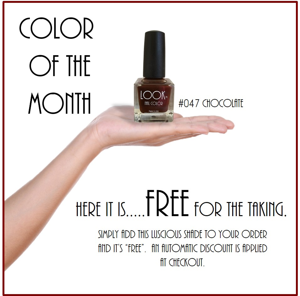 NOVEMBER'SCOLORof the MONTH! - #047 CHOCOLATEA beautiful rich CHOCOLATE Brown shade in a CREME Formula. It's easy to add to your Nail Color Collection each and every month with our FREE