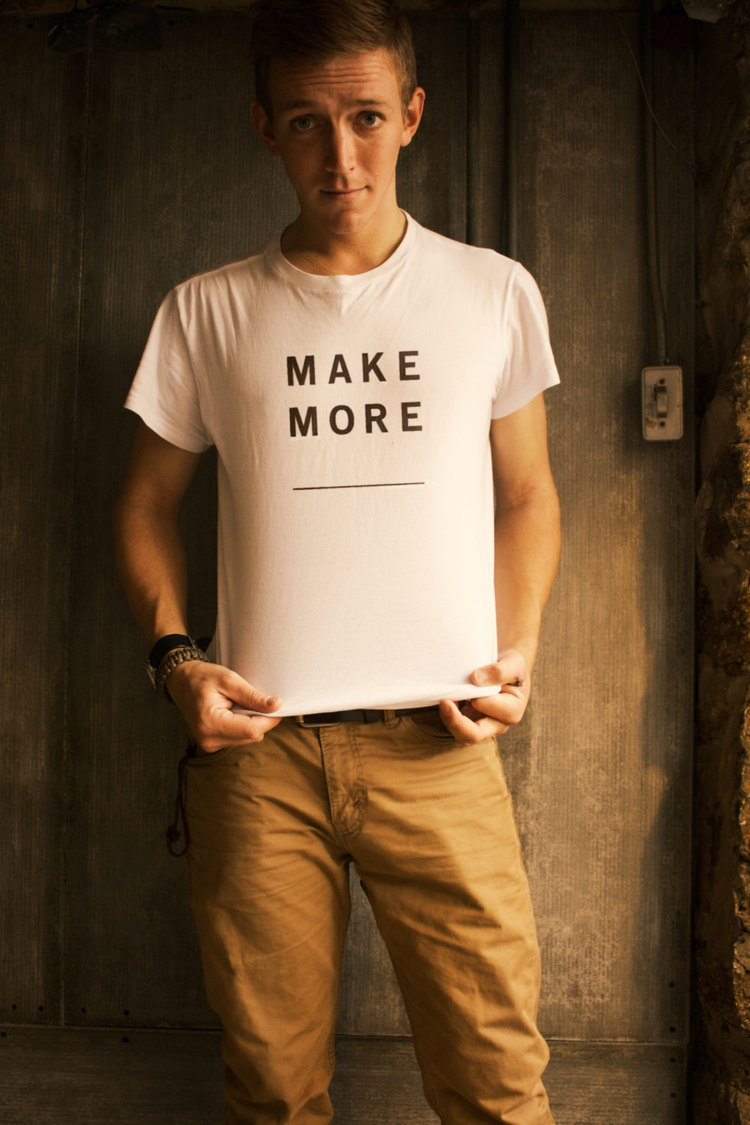 The Make More Shirt