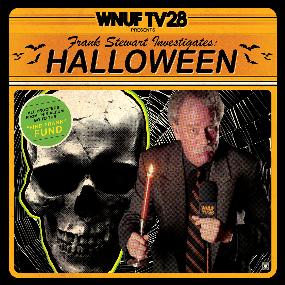 WNUF TV28 Presents Frank Stewart Investigates: Halloween LP ...