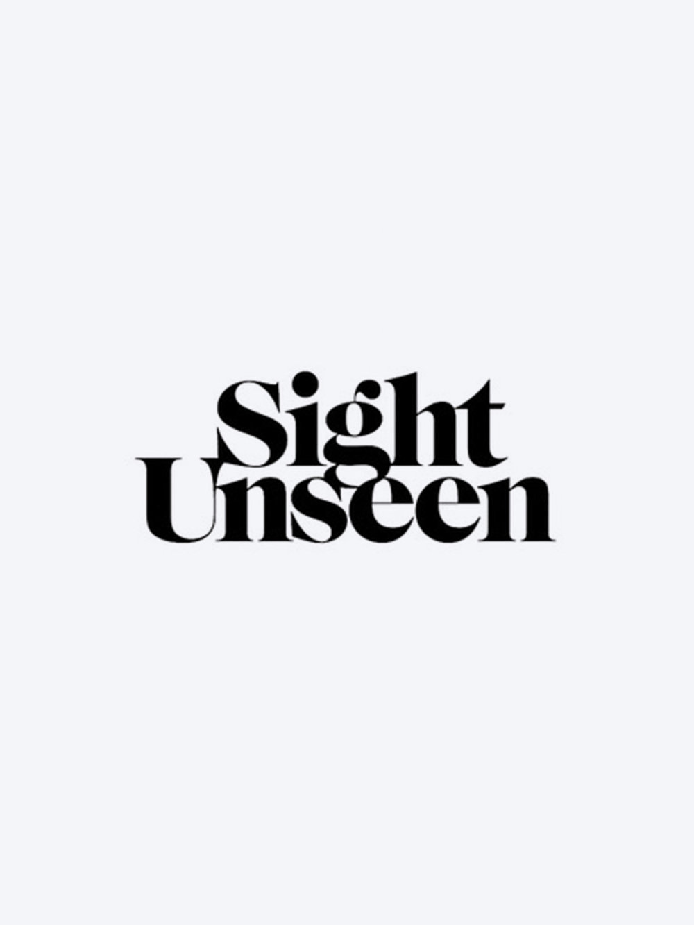Sight Unseen - Jan 2017
