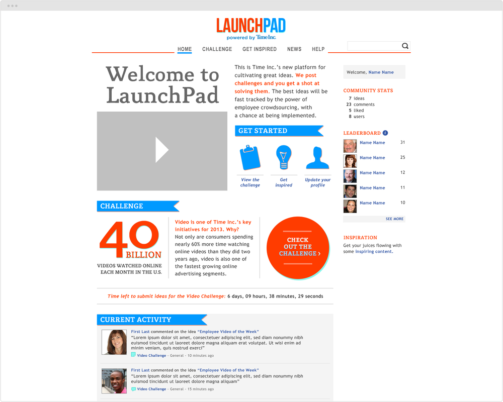 BRAND  LaunchPad   PROJECT  New Site Design   WORK  UX Art Direction Visual Design   DESCRIPTION  Worked directly with the President of the Digital Division onTime Inc's internal site whereemployees can share new business ideas.