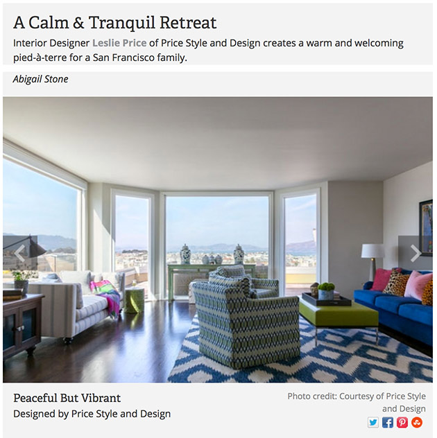 Recent blog post about client Leslie Price's fab SF design project in California Home and Design.
