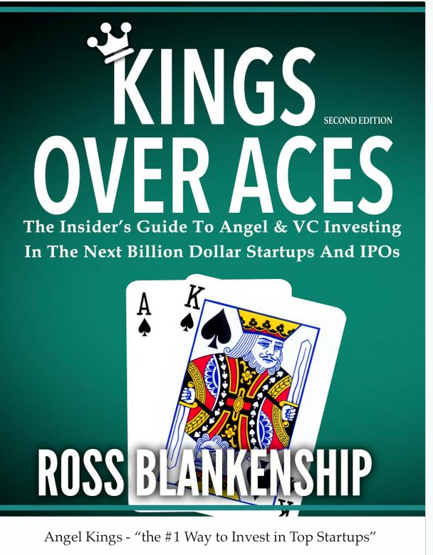 Leading book on how to become a venture capital and angel investor - called Kings Over Aces. By Angel Kings Founder.