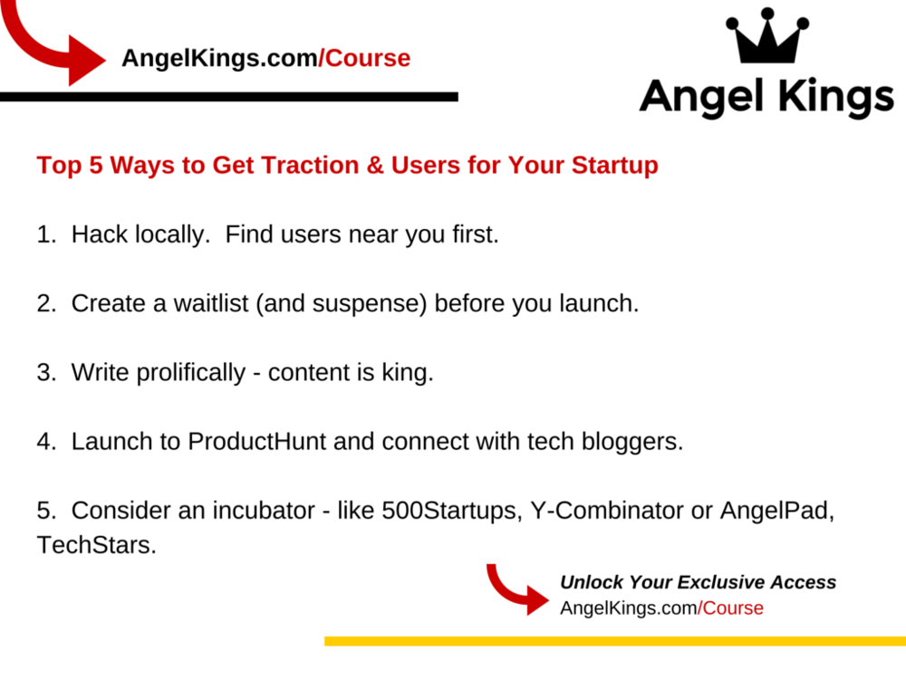 What are the best ways to get traction and users for your startup?