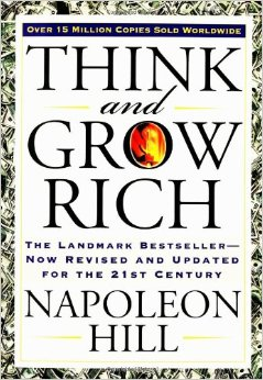 Review of Napoleon Hill's Book, Think and Grow Rich