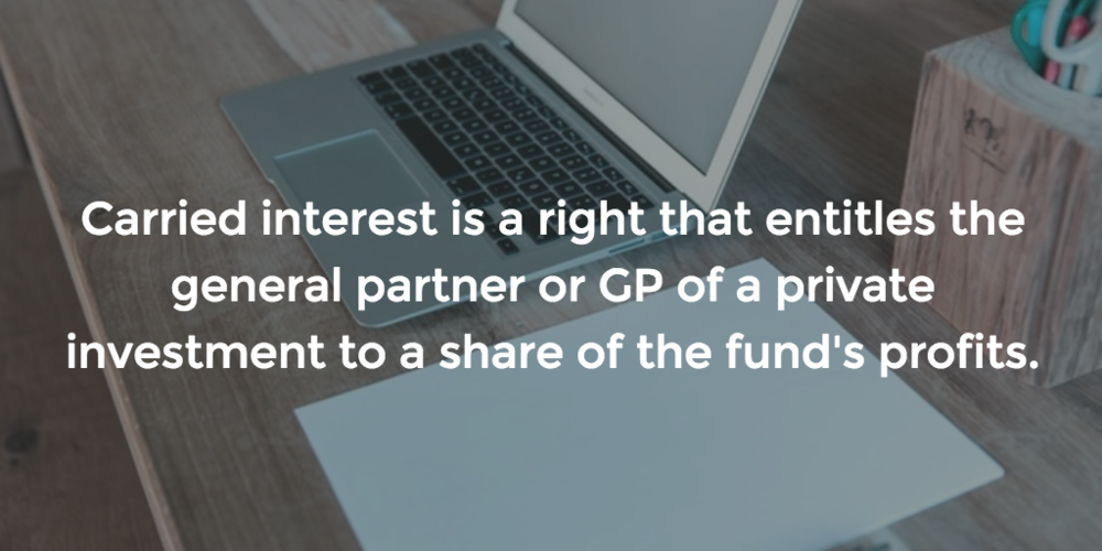 Why does carried interest matter to investors?