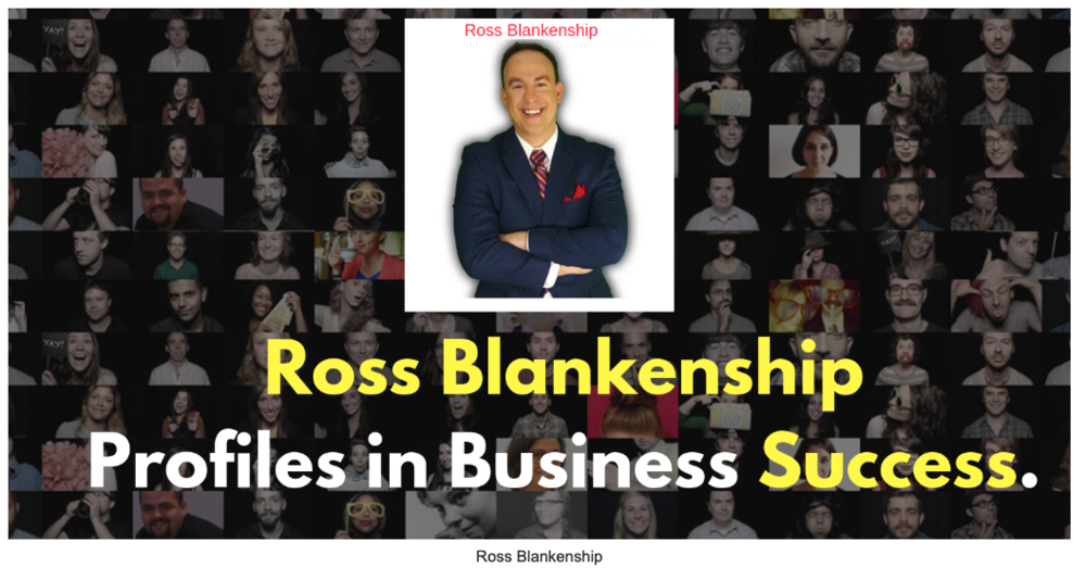 Ross Blankenship  - Startup Expert and Entrepreneur