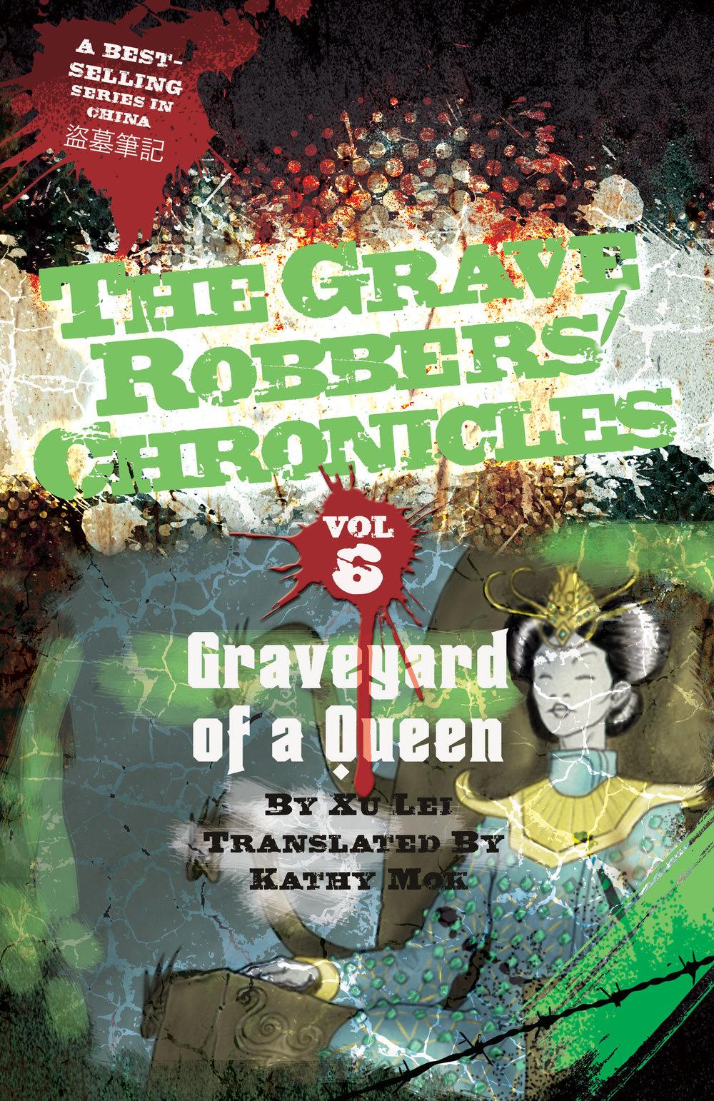 Vol. 6: Graveyard of a Queen