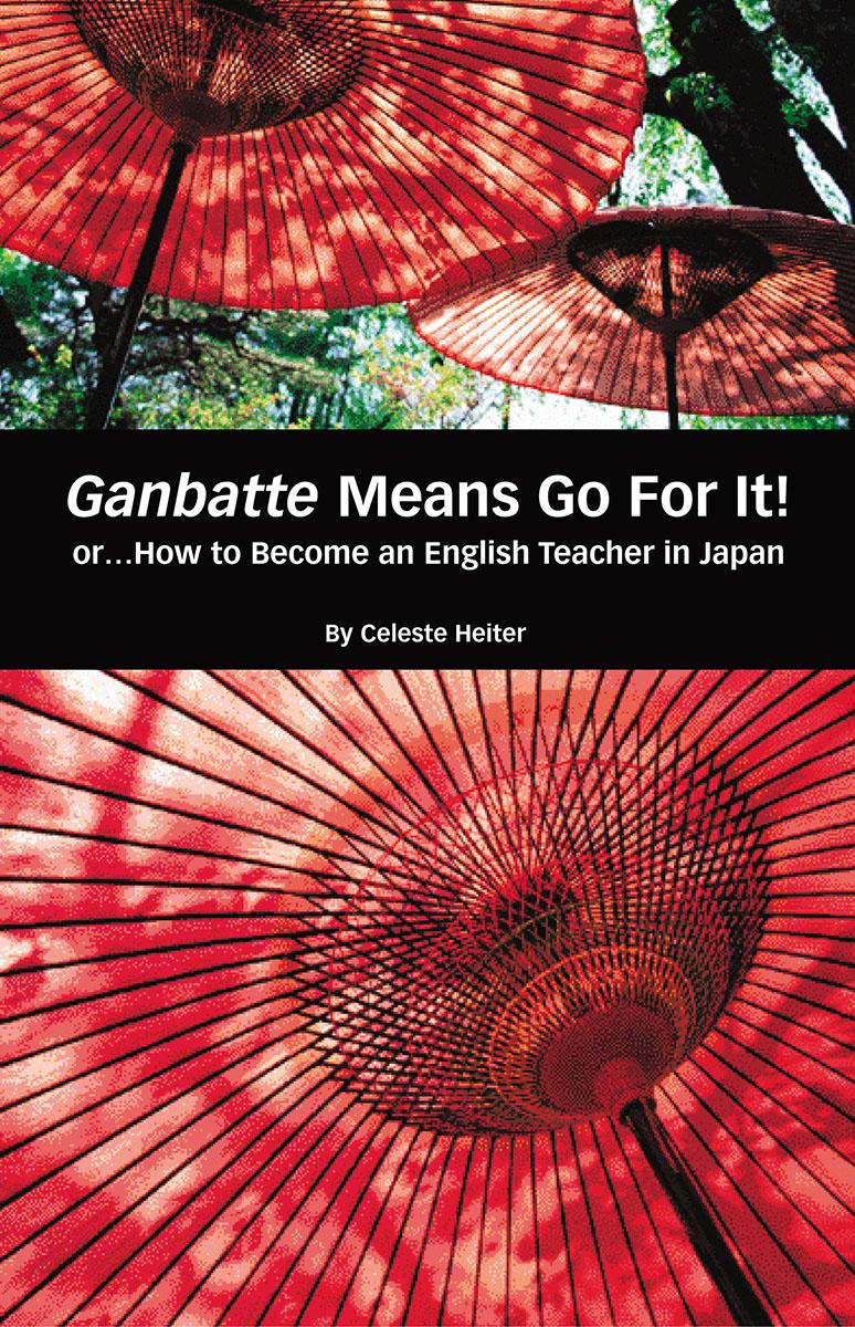 Ganbatte Means Go for it!