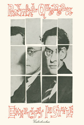Raymond Queneau's Exercises in Style - Translated by Barbara Wright