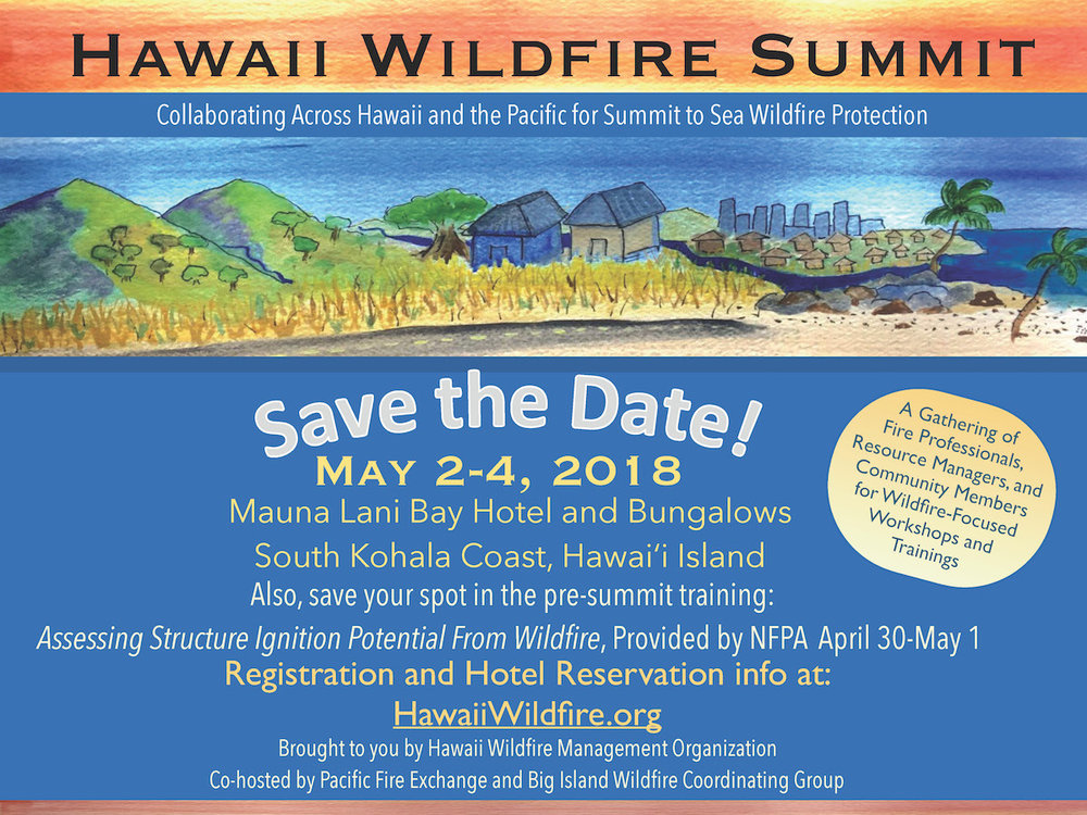 2017_12_14_Hawaii+Wildfire+Summit+2018_+Save+the+Date+postcard_lo-res_HWMO.jpg