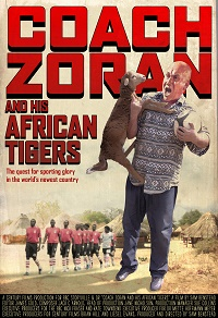 Feature - Coach Zoran and His African Tigers - Poster 01smallest.jpg