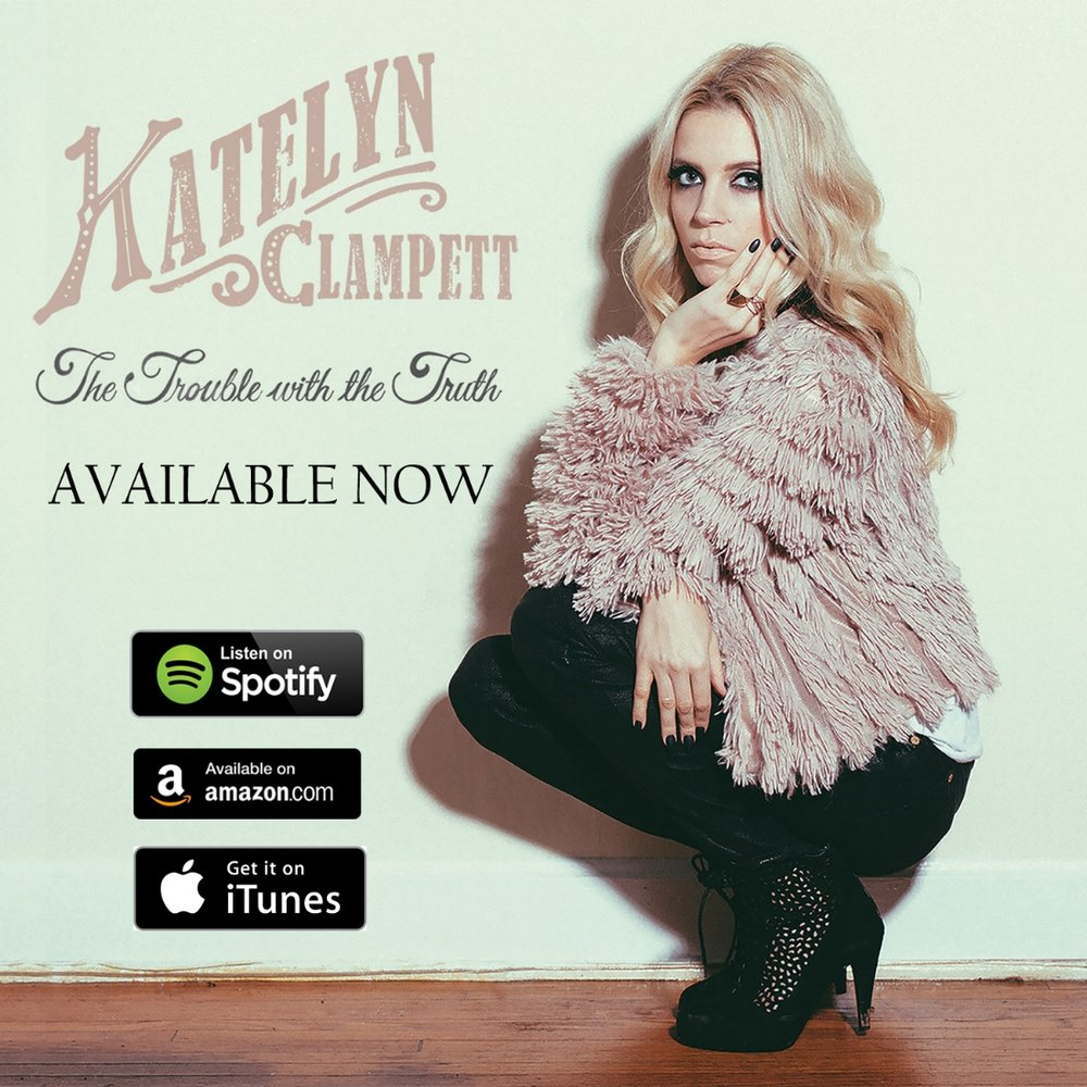 Katelyn Clampett  Single Cover The Trouble Available Now with streaming buttons.jpg