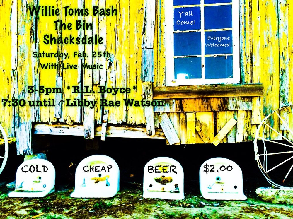 SHACKSDALE!!!!!!! Clarksdale, MS y'all!! A Willie Tom Bash!!! I promise you will laugh until you hurt!! Good Therapy!
