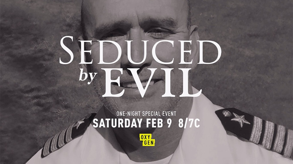 Seduced By Evil | Oxygen