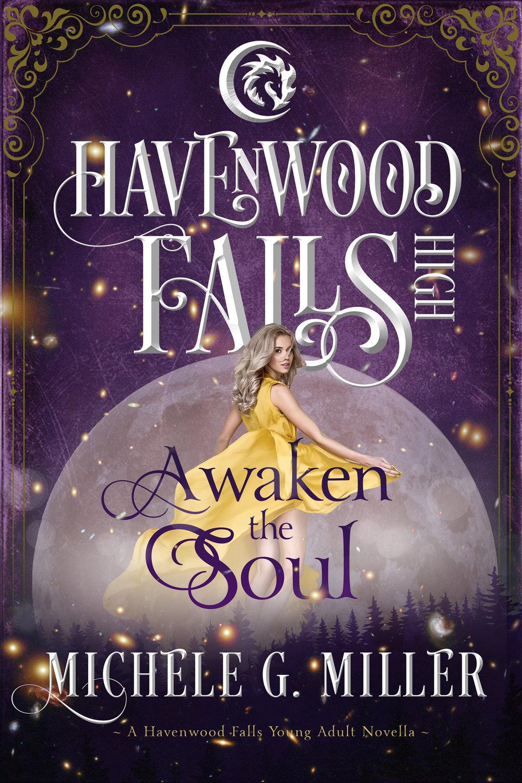 HavenwoodFalls-HIGH-AwakentheSoul--ebooklg.JPG