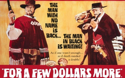 For a Few Dollars More (1967) dir. Sergio Leone Rated: R image: ©1967 United Artists