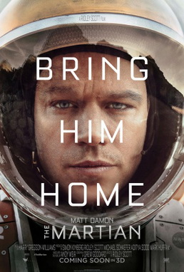 The Martian (2015) dir. Ridley Scott Rated: PG-13 image: ©2015 20th Century Fox