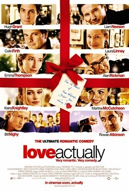 Love Actually (2003) dir. Richard Curtis Rated: R image: ©2003 Universal Pictures