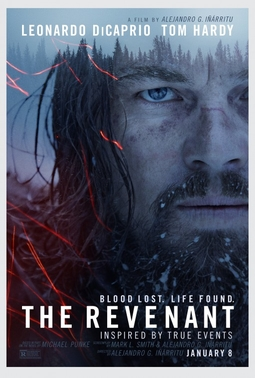The Revenant (2015) dir. Alejandro G. Iñárritu Rated: R image:  ©2015  20th Century Fox