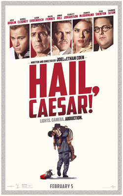 Hail, Caesar (2016) dir. Joel and Ethan Coen Rated: PG-13 image:  ©2016 Universal Pictures