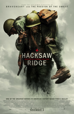 Hacksaw Ridge   (2016) dir. Mel Gibson Rated: R image: ©2016  Summit Entertainment