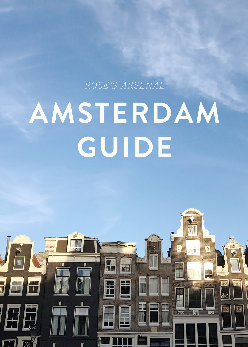 Rose's Arsenal Amsterdam Guide