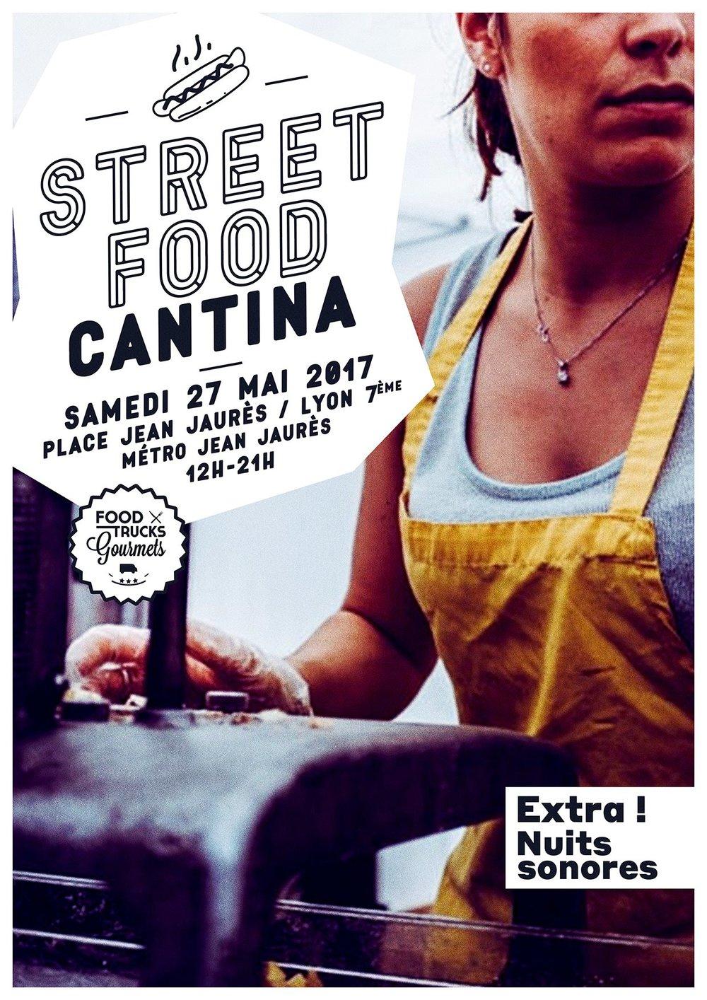 Street Food Cantina - Lyon - Mai 2017