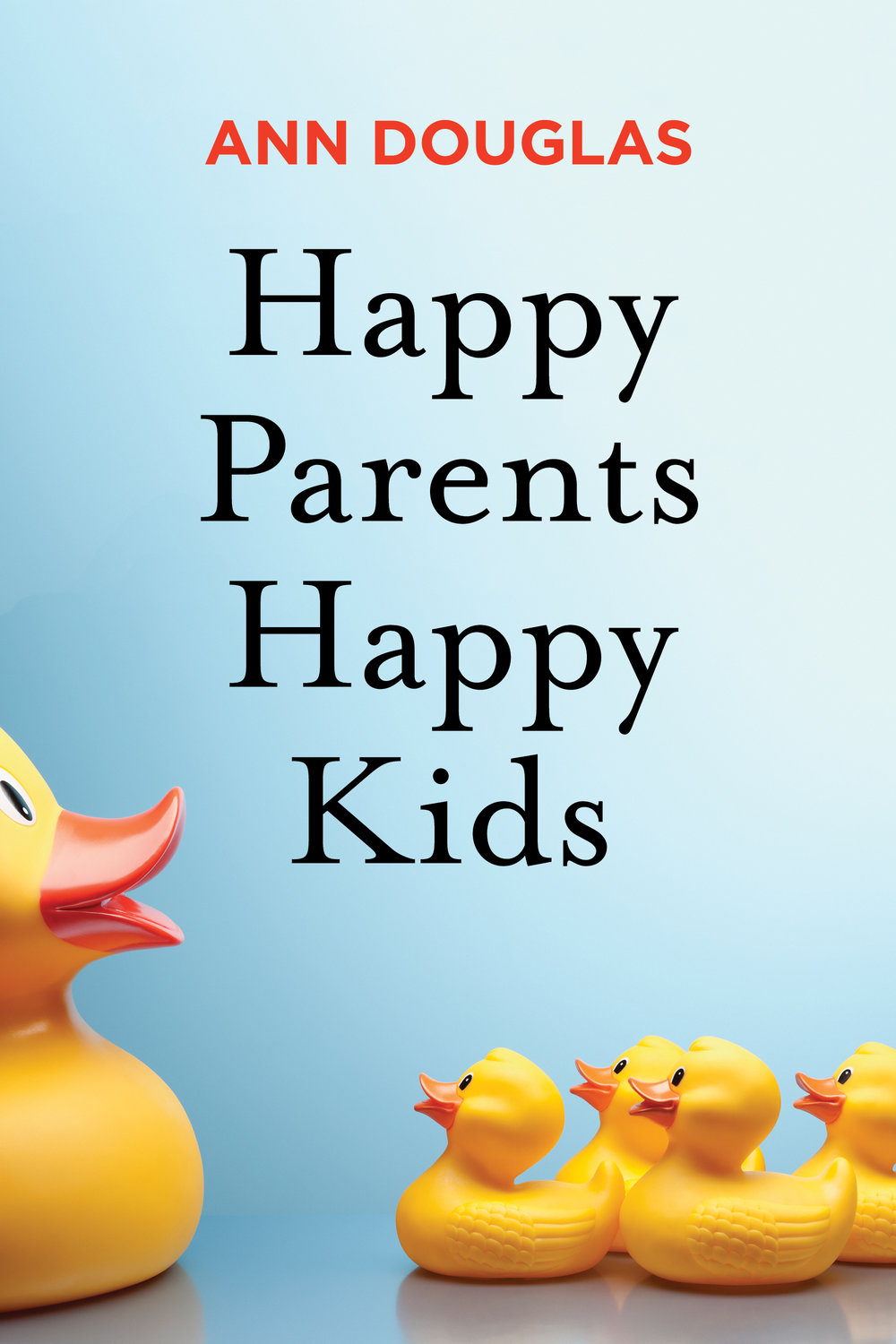 Happy Parents Happy Kids will be published by HarperCollins Canada on February 19, 2019.