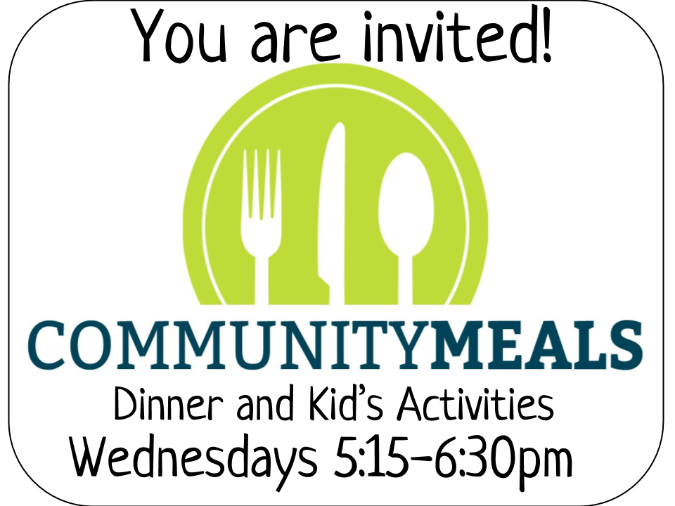 Community Meals are back! - Join us for a meal Wednesdays from 5:15 - 6:30pm following the Rochester Public Schools calendar. Free and open to all!