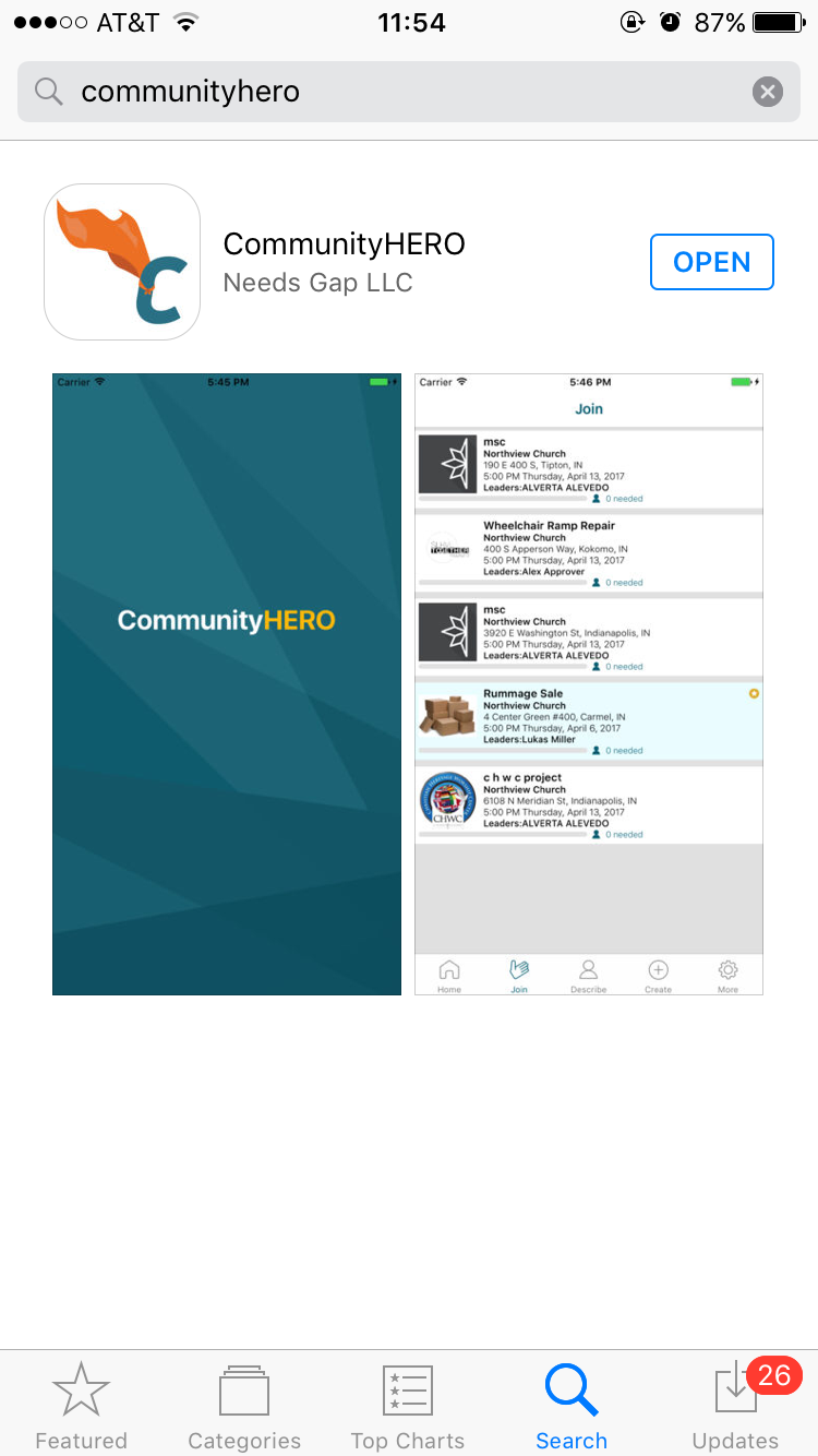 Step 1:  Download the CommunityHERO app from the App Store! Make sure to choose the correct app, created by NeedsGap LLC.