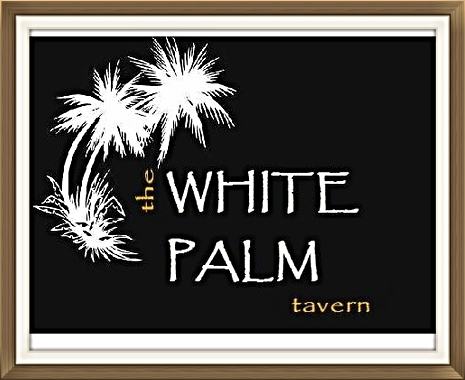 WHITE PALM TAVERN