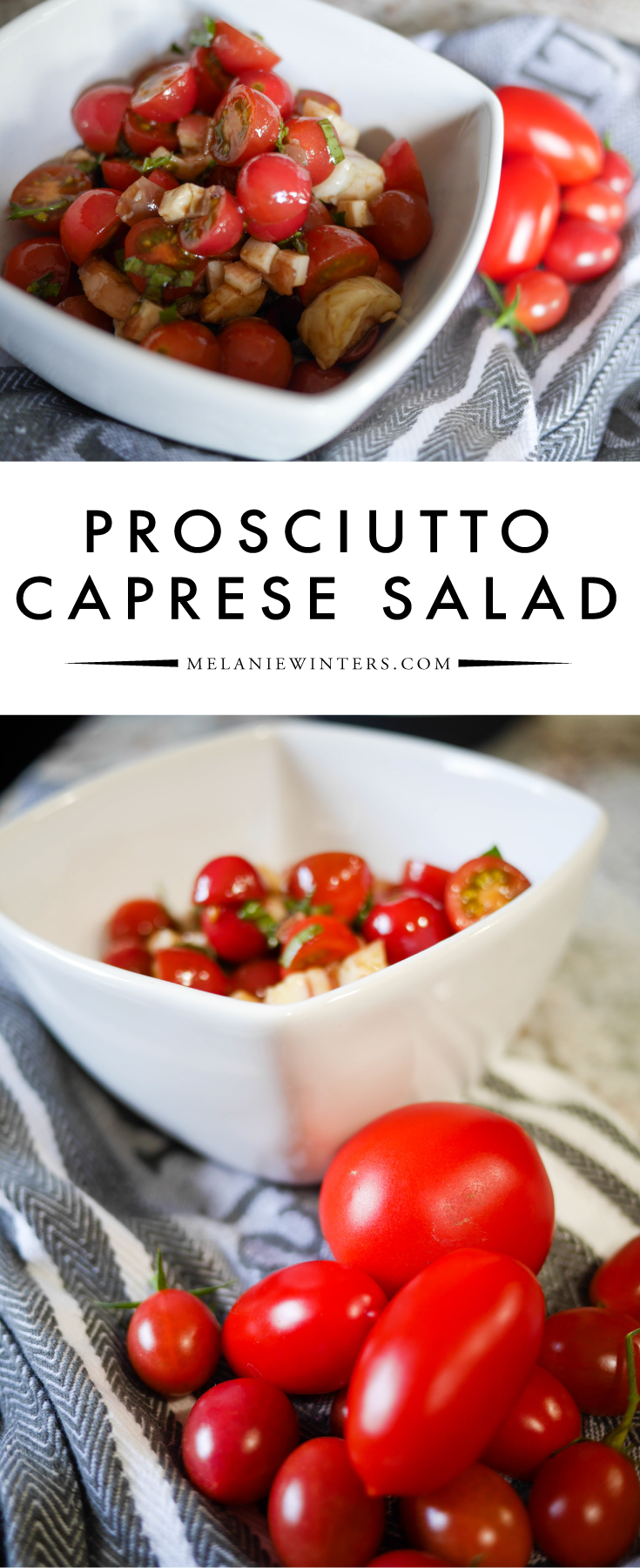 Salty prosciutto takes a simple Caprese Salad to the next level.