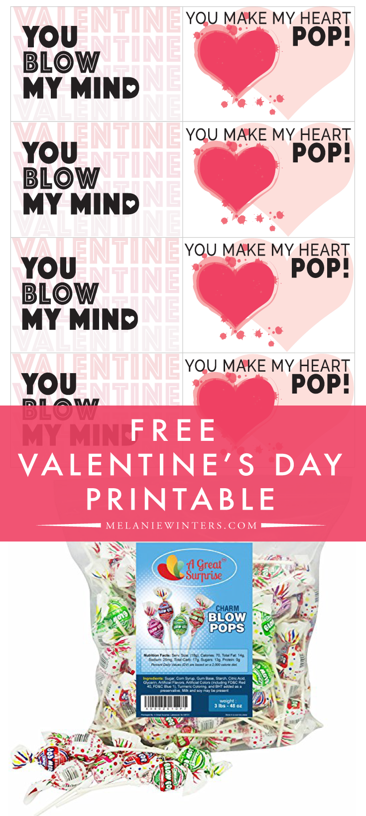 With just a printer, cardstock, a hole puncher and some Blow Pops you'll have Valentines done in no time!