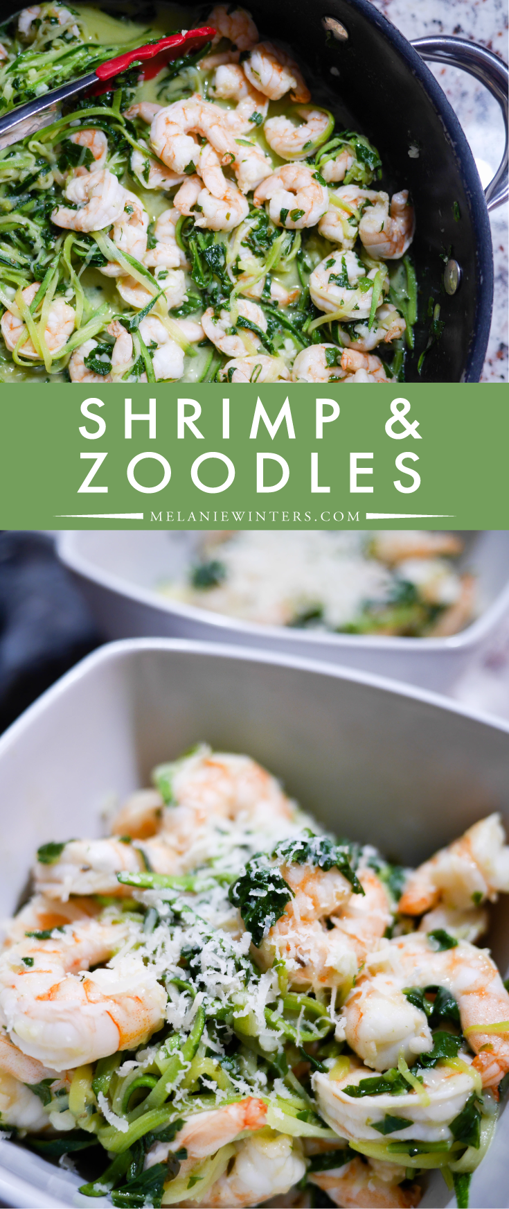 Ready in minutes, this light and delicious shrimp and zoodle dinner is the perfect weeknight meal.
